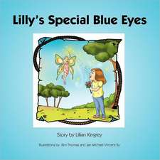 Lilly's Special Blue Eyes