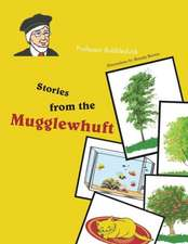 Stories from the Mugglewhuft