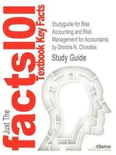Studyguide for Risk Accounting and Risk Management for Accountants by Chorafas, Dimitris N., ISBN 9780750684224