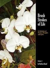Brush Strokes of Life