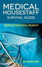 Medical Housestaff Survival Guide 2nd Edition