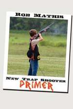 New Trap Shooter Primer