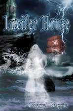 Lucifer House