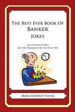 The Best Ever Book of Banker Jokes