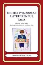 The Best Ever Book of Entrepreneur Jokes