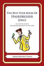 The Best Ever Book of Hairdresser Jokes