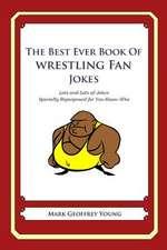 The Best Ever Book of Wrestling Fan Jokes