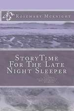Storytime for the Late Night Sleeper