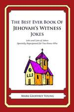 The Best Ever Book of Jehovah's Witness Jokes