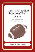 The Best Ever Book of Falcons' Fan Jokes