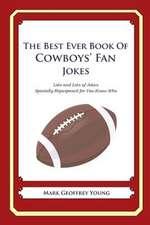 The Best Ever Book of Cowboys' Fan Jokes