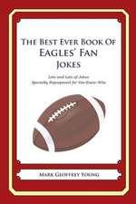 The Best Ever Book of Eagles' Fan Jokes
