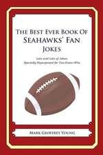 The Best Ever Book of Seahawks' Fan Jokes