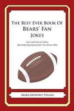 The Best Ever Book of Bears' Fan Jokes