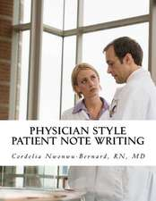 Physician Style Patient Note Writing