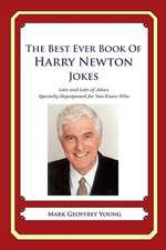 The Best Ever Book of Harry Newton Jokes