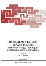 Radiolabeled Cellular Blood Elements: Pathophysiology, Techniques, and Scintigraphic Applications