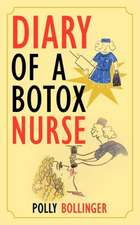 Diary of a Botox Nurse