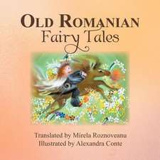 Old Romanian Fairytales