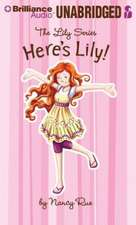Here's Lily!
