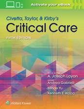 Civetta, Taylor, & Kirby's Critical Care