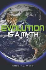 Evolution Is a Myth