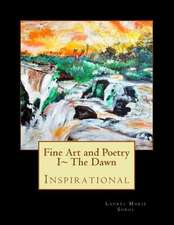 Fine Art and Poetry I the Dawn