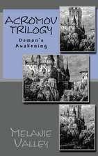 Acromov Trilogy