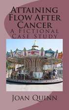 Attaining Flow After Cancer