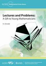 Arnold, V:  Lectures and Problems