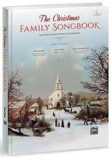 The Christmas Family Songbook: Over 100 Favorites for Piano and Sing-Along (Piano/Vocal/Guitar), Hardcover Book & DVD-ROM
