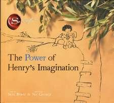 Power of Henry's Imagination