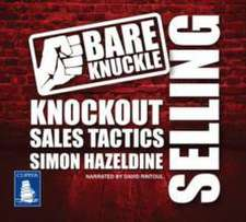 Bare Knuckle Selling