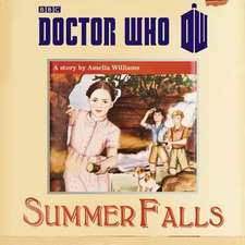 Williams, A: Doctor Who: Summer Falls