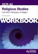 OCR A2 Religious Studies Unit G581 Workbook: Philosophy of Religion