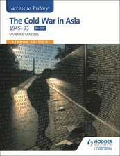 Access to History: The Cold War in Asia 1945-93 for OCR