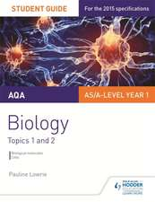 AQA AS/A Level Year 1 Biology Student Guide: Topics 1 and 2