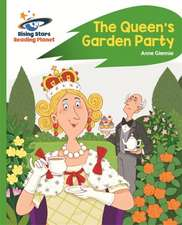 Reading Planet - The Queen's Garden Party - Green: Rocket  Phonics