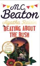 Beaton, M: Agatha Raisin: Beating About the Bush