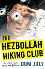 Joly, D: The Hezbollah Hiking Club