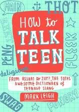 How to Talk Teen