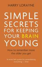 Simple Secrets for Keeping Your Brain Young