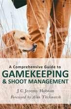 Comprehensive Guide to Gamekeeping & Shoot Management