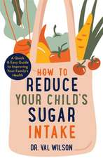 How to Reduce Your Child's Sugar Intake