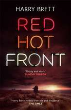Brett, H: Red Hot Front