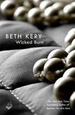 Kery, B: Wicked Burn