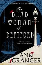 The Dead Woman of Deptford (Inspector Ben Ross mystery 6)