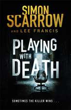 Playing With Death: The terrifying thriller with a shocking twist