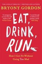 EAT DRINK RUN.