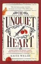 Welsh, K: Unquiet Heart